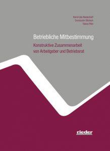 Betriebliche Mitbestimmung - Konstruktive Zusammenarbeit von Arbeitgeber und Betriebsrat